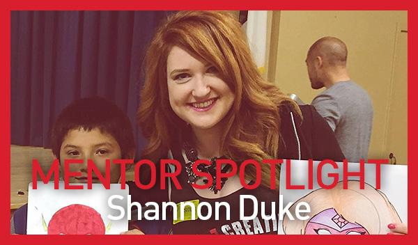 Mentor Spotlight: Shannon Duke